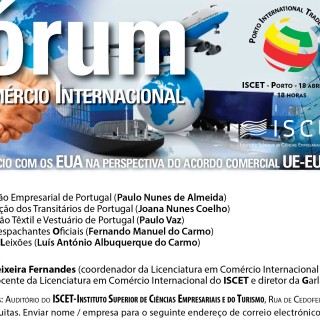 Fórum do Comércio Internacional, ISCET, 18 de Abril, 18h00