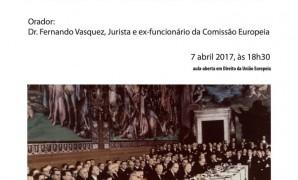 """Palestra: """"60 Anos do Tratado de Roma"""", 7 de Abril, às 18h30"""