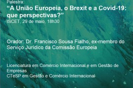 Webinar – A União Europeia, o Brexit e a Covid-19: que perspectivas?